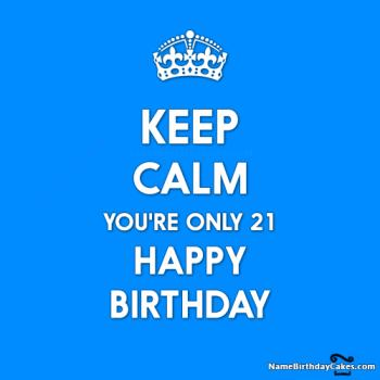 keep calm its you 21 birthday